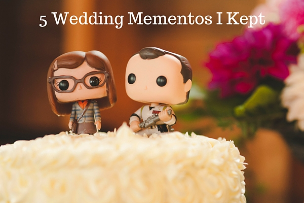 5 Wedding Mementos I Kept