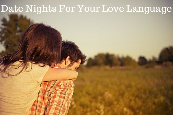 Date Nights For Your Love Language