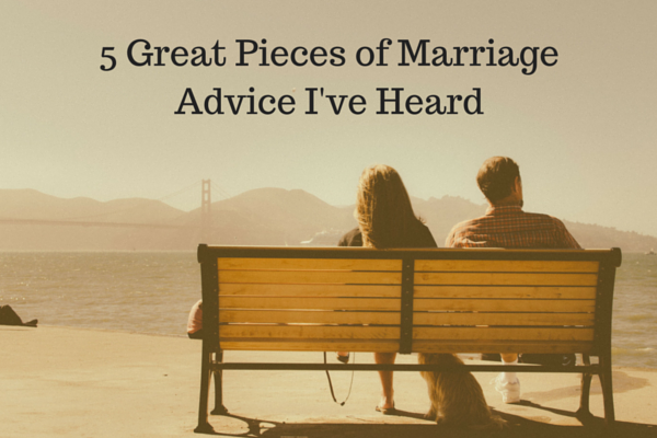5-great-pieces-of-marriage-advice-I've-heard