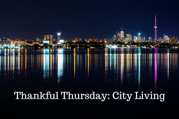 Thankful Thursday_ City Living