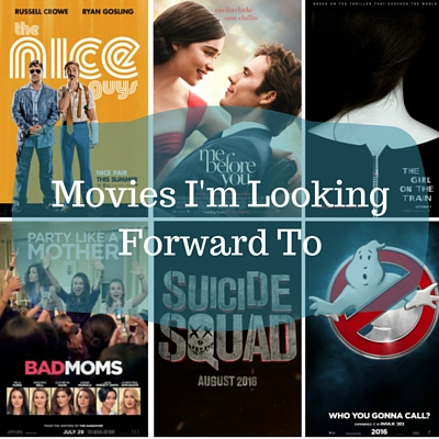 Movies I'm Looking Forward To