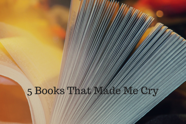 5 Books That Made Me Cry - Just Murrayed