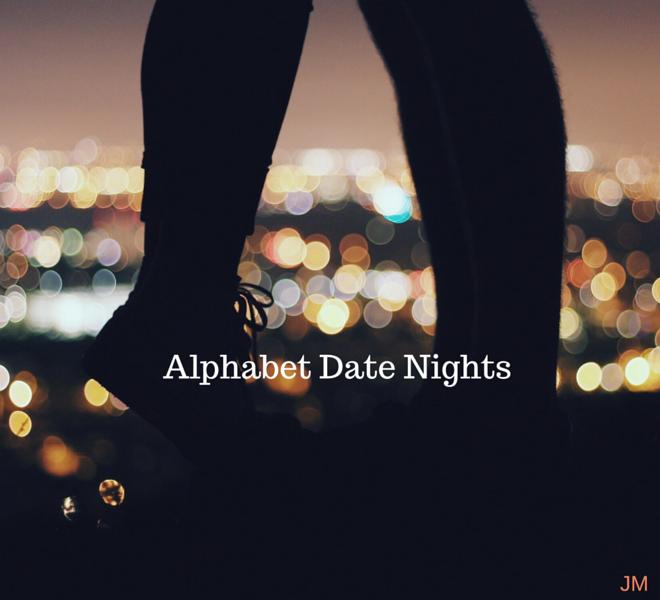 Alphabet Date Nights - Just Murrayed