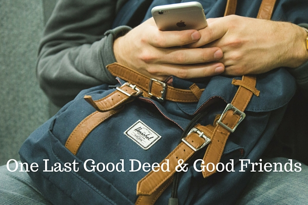 One Last Good Deed & Good Friends - Just Murrayed