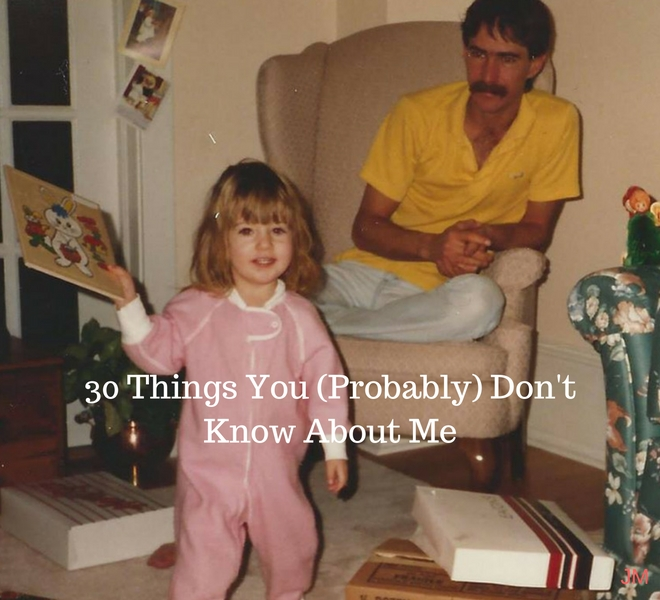 30 Things You (Probably) Don't Know About Me - Just Murrayed
