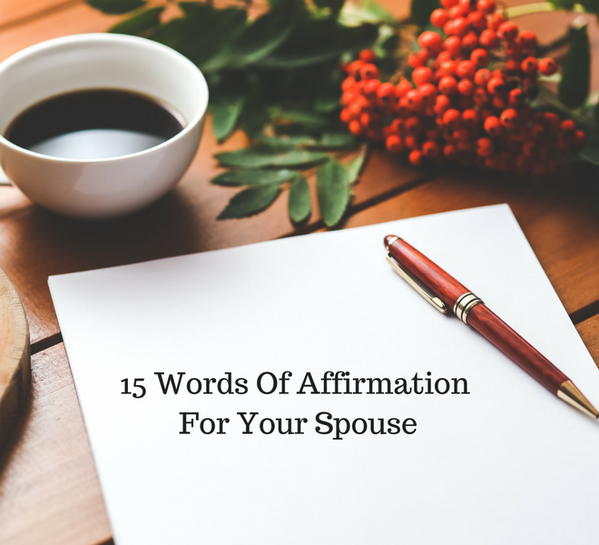 15-words-of-affirmation-for-your-spouse-just-murrayed