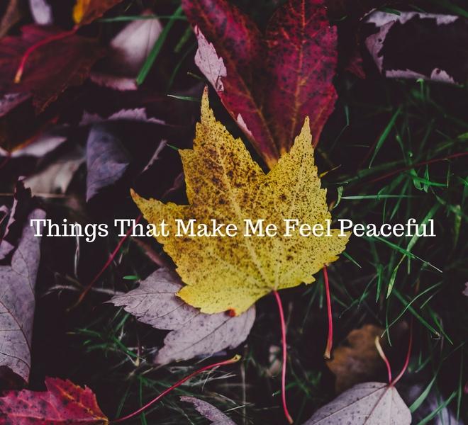 things-that-make-me-feel-peaceful